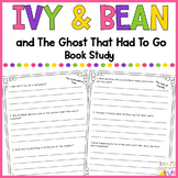 Ivy and Bean and The Ghost That Had to Go Book Study