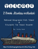 Book Study for Scholastic The Titanic Disaster & National Geographic Kids Tianic