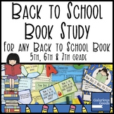 Book Study for any Back to School Picture Book - 5th, 6th