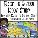 Book Study for any Back to School Picture Book - Kindergar
