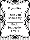 Book Suggestion Flyers Bundle - If you like *******, try t