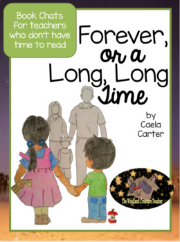 Book Talk Forever or a Long, Long Time