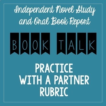 Book Talk (Oral Book Report Presentation) Practice with a Partner RUBRIC