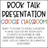 Book Talk Presentation for Google Classroom and Distance Learning