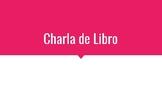 Book Talk Slideshow-In Spanish!