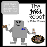 Book Talk for The Wild Robot by Peter Brown