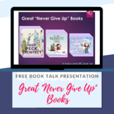"Book Talk Introduction to ""Never Give Up"" Books"