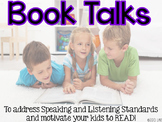 Book Talks: A Fun Way to Address Speaking and Listening Standards!