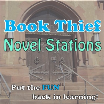 Book Thief Novel Stations:  CCSS-based, fun, creative