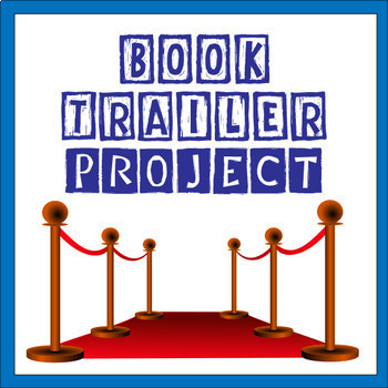 Book Trailer Project Complete Step-by-step Guide (PBL)
