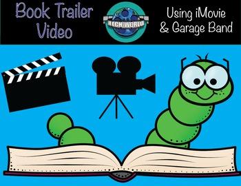 Book Trailer Using iMovie & Garage Band