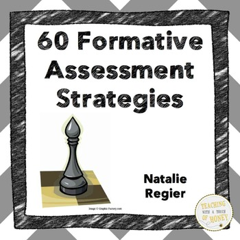 Book Two: 60 Formative Assessment Strategies By Teaching With A