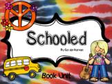 Book Unit - Schooled by Gordon Korman