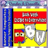 Book Week - Escape to Everywhere - Banner Templates