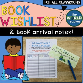 Book Wish List for Classroom Library & Arrival Notes