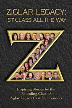"Book: ""Ziglar Legacy: 1st Class All the Way"""