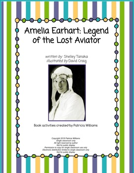 "Book activities for ""Amelia Earhart: the Legend of the Los"