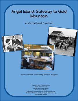 """Book activities for """"Angels Island: Gateway to Gold Mountain"""""""