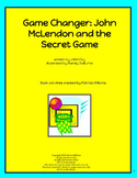 "Book activities for ""Game Changer; John McLendon and the Secret Game"""