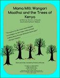 "Book activities for ""Mama Miti"" Wangari Maathai and the Tr"