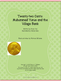 """Book activities for """"Twenty-two Cents: Muhammad Yunus and the Village Bank"""""""