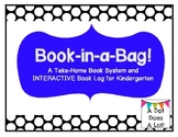 Book-in-a-Bag! A Take Home Book System and Interactive Reading Log