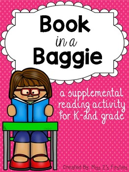 Book in a Baggie - Supplemental Reading Program