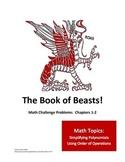 Book of Beasts! Polynomials PEMDAS Challenge 8.EE.1 Pre Algebra