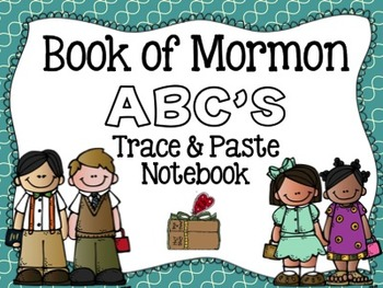 Book of Mormon ABC's Trace and Paste Notebook