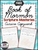 Book of Mormon Scripture Masteries - Cursive
