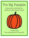 "Book of the Month Activites for Children with Autism- ""Big Pumpkin"""