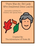 "Book of the Month Activities- ""There Was An Old Lady Who Swallowed Some Leaves"""