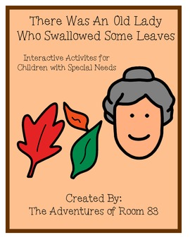 """Book of the Month Activities- """"There Was An Old Lady Who Swallowed Some Leaves"""""""