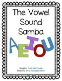 "Book to Accompany ""The Vowel Sound Samba"" by Jack Hartmann"