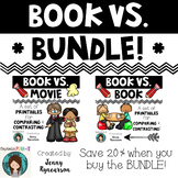 Book vs. ___ Bundle! Book vs. Book AND Book vs. Movie Printables!