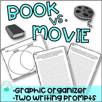 Book vs Movie Compare & Contrast - Graphic Organizer and W