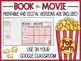 Book vs. Movie Comparison | Includes Google Classroom Version