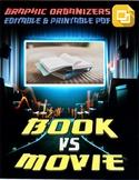 Book vs Movie Graphic Organizers (Editable in Google Slides)
