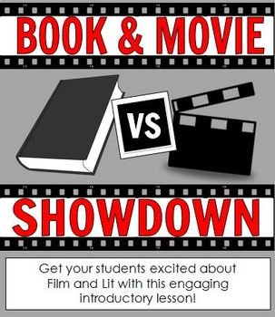 Book vs. Movie Showdown: Intro to Film and Lit (Great end of year lesson!)