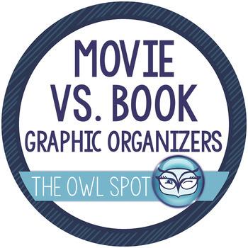Book vs. Movie graphic organizers