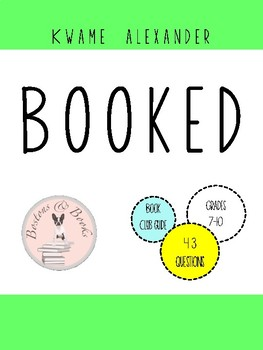 Booked by Kwame Alexander Book Club Discussion Guide
