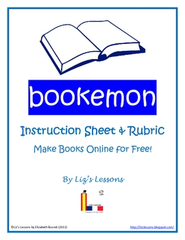 Bookemon Instructions and Rubric-Make books online!