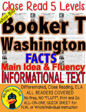 Booker T Washington CLOSE READING 5 LEVEL PASSAGES Main Idea Fluency Check TDQs