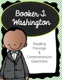 Booker T Washington Reading Passage and Comprehension Questions