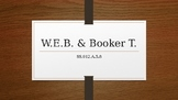 Booker T. Washington & W.E.B. DuBois (1900-1930)