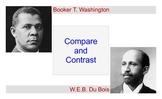 Booker T. Washington & W.E.B. DuBois Compare-Contrast Graphic Organizers+Rubric
