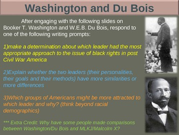 Booker T. Washington and W.E.B. Du Bois: visual, textual, engaging, 33 slide PPT