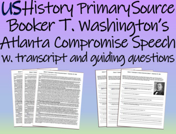 """Booker T Washington's """"Atlanta Compromise Speech"""" with trascript & guiding Qs"""