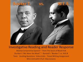 Booker T. vs. W.E.B. Investigative Reading and Reader Response