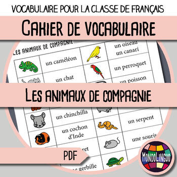 Booklet to teach vocabulary in French/FFL/FSL: Animaux domestiques/Pets